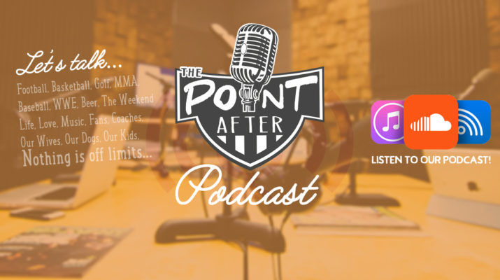 Point After Show Podcast